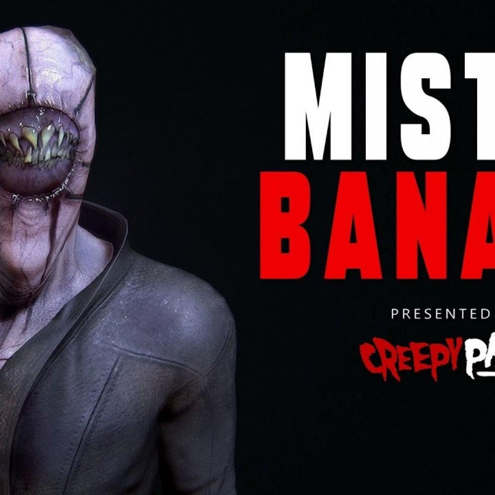 [Creepypasta]Mr. Banana