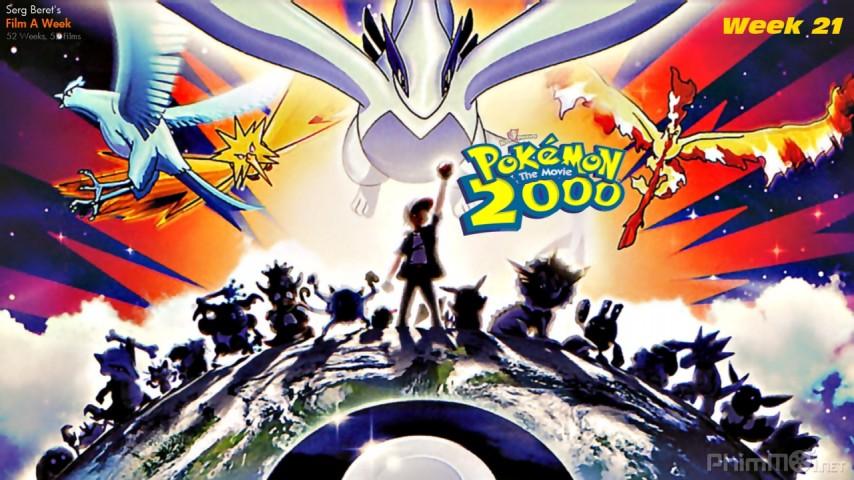 Pokemon 2 — Review 2 | Thị Trấn Buồn Tênh
