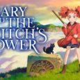Mary and The witch's Flower (2017) | Review Phim | Thị Trấn Buồn Tênh