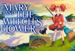 Mary and The witch's Flower (2017) - Review | Phim Hoạt Hình | Thị Trấn Buồn Tênh