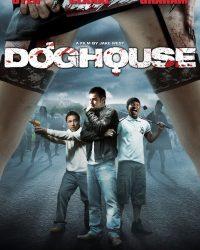 ReviewDoghouse (2009) - Phim kinh dị châm biếm | Review | Thị Trấn Buồn Tênh