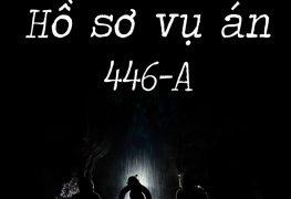 Hồ sơ vụ án 446-A | truyện ngắn kinh dị | Thị Trấn Buồn Tênh