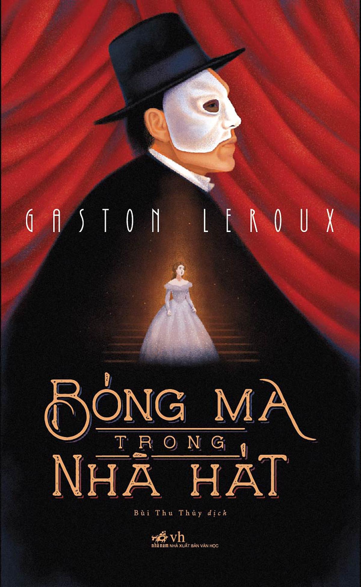 Bóng ma trong nhà hát - Gaston Leroux
